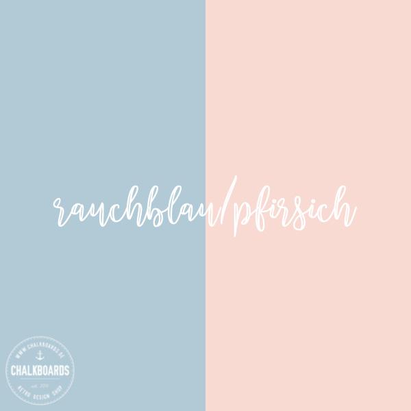 Chalkboard Farbe: rauchblau/pfirsich